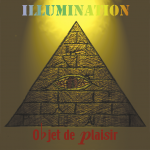 1999 – Illumination – Objet de Plaisir – Demo Single
