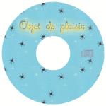 2002 – Objet de Plaisir – Demo EP label
